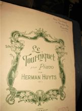 ANTIQUE SHEET MUSIC 1916 LE TOURNIQUET POUR PIANO HERMAN HUYTS PAXTON 1576
